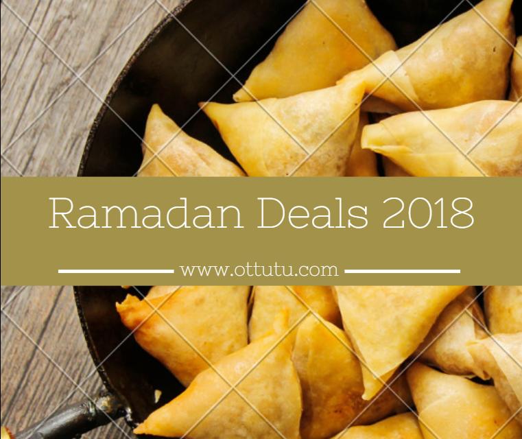 Ramadan Deals 2018